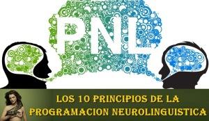 psicovalero-10-principios-basicos-de-la-programacion-neurolinguistica-pnl-francisco-valero
