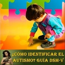 psicovalero-como-identificar-el-autismo-dsm-v