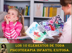 psicovalero-francisco-valero-los-10-elementos-de-toda-psicoterapia-infantil-exitosa