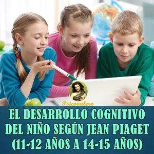 1x1 Estadio IV Jean Piaget Psicovalero Francisco Frank Valero Desarrollo Cognitivo del Niño Estadio Lógico Formal - copia
