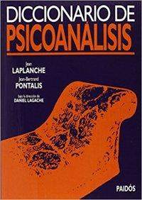 Psicovalero - Diccionario de Psicoanalisis Laplanche y Pontalis - Psicólogo Frank Valero - Psicólogo Francisco Valero